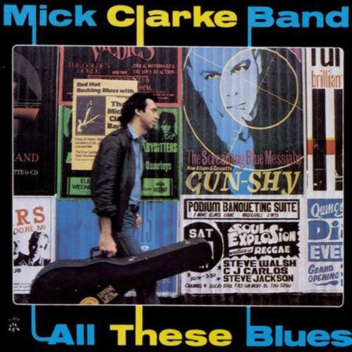 All These Blues de Mick Clarke