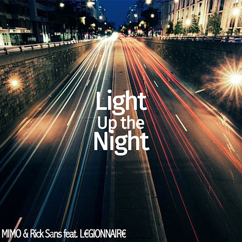 Light Up the Night (feat. L€GIONNAIR€) by Mimo