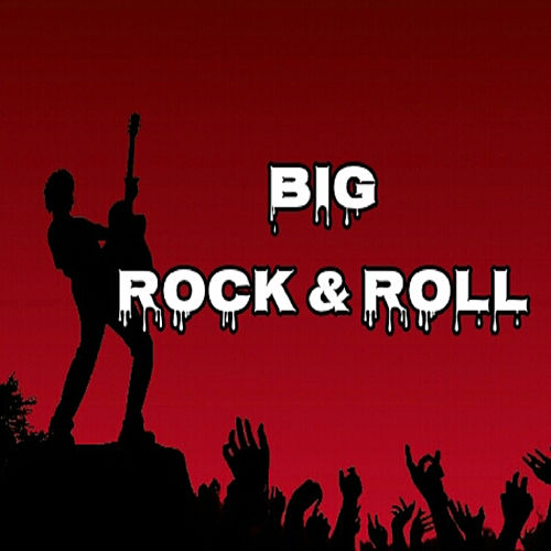 Big Rock & Roll by Various Artists