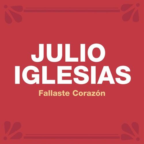 Fallaste Corazón van Julio Iglesias