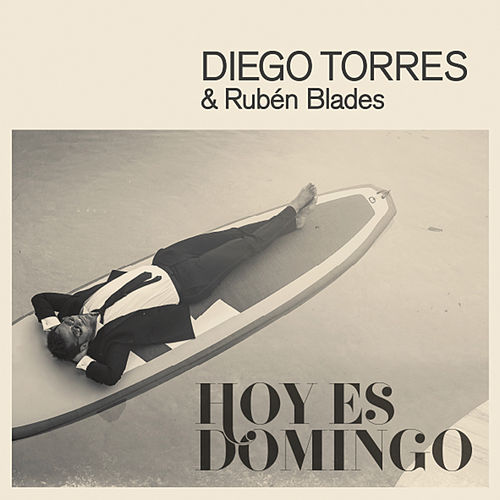 Hoy Es Domingo by Diego Torres