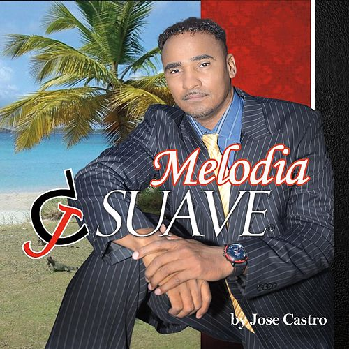 Jc Suave Melodia by Jose Castro