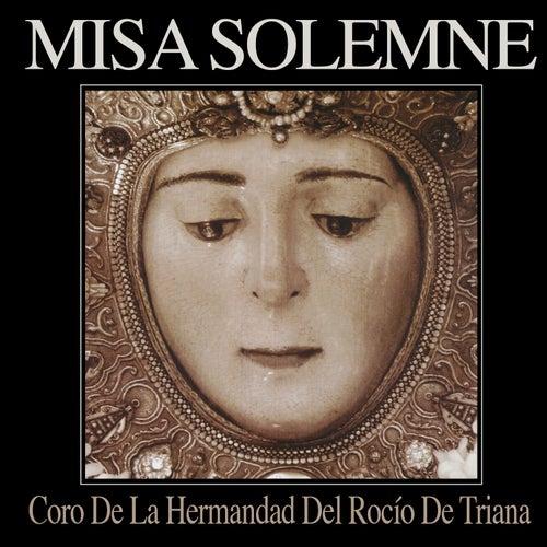 Misa Solemne by Coro de la Hermandad del Rocío de Triana