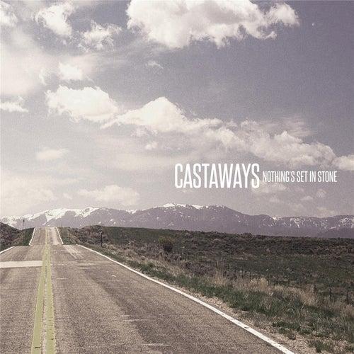 Nothing's Set in Stone de The Castaways