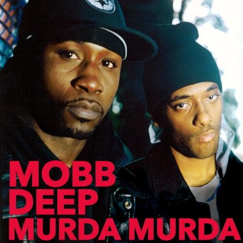 Murda Murda by Mobb Deep