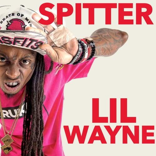 Spitter de Lil Wayne