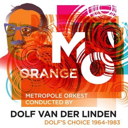 Dolf's Choice 1964-1983 von Metropole Orkest