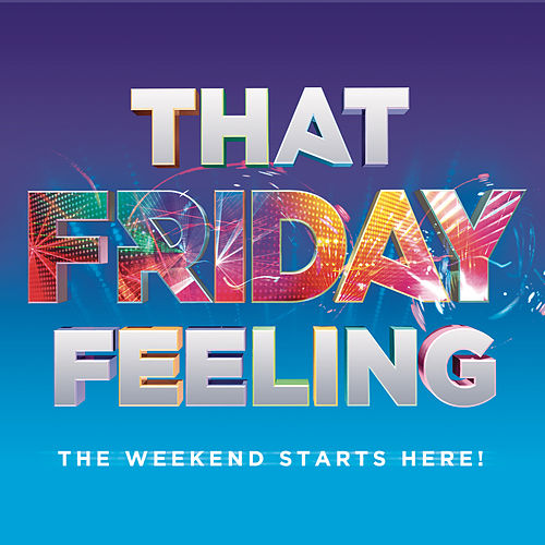 That Friday Feeling by Various Artists