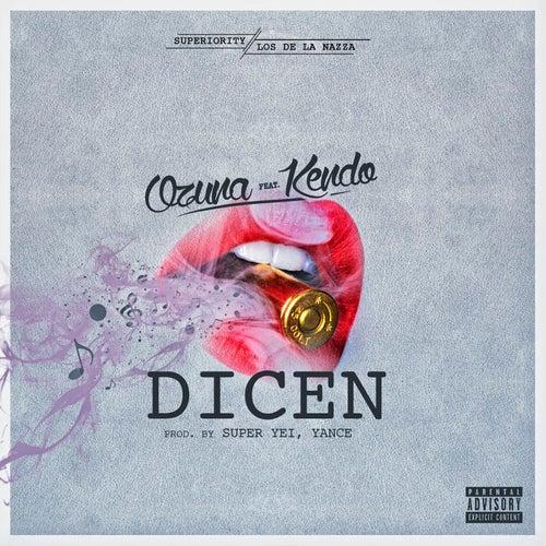 Dicen (feat. Kendo) by Ozuna