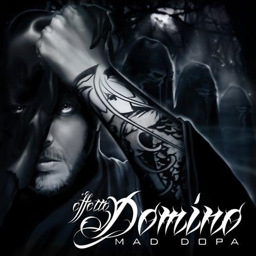 Effetto Domino van Mad Dopa