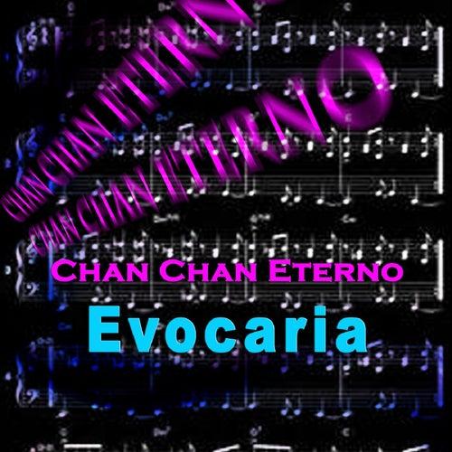 Chan Chan Eterno de Various Artists