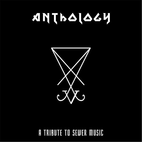 Anthology: A Tribute to Sewer Music by Various Artists