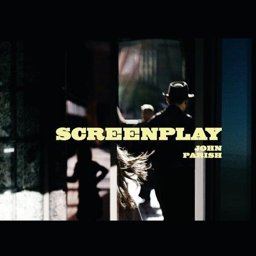 Screenplay by John Parish