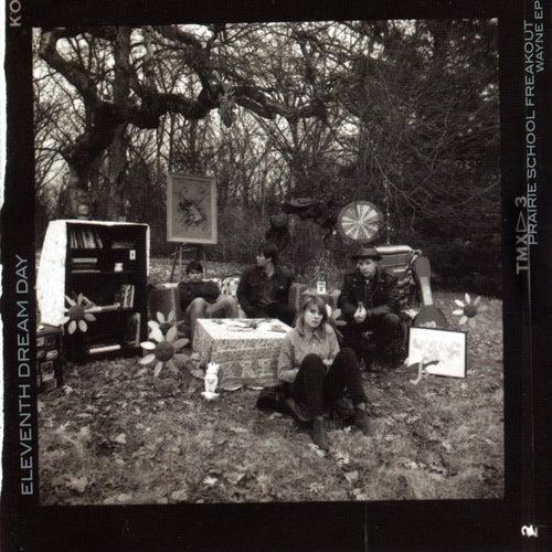Prairie School Freakout / Wayne EP by Eleventh Dream Day