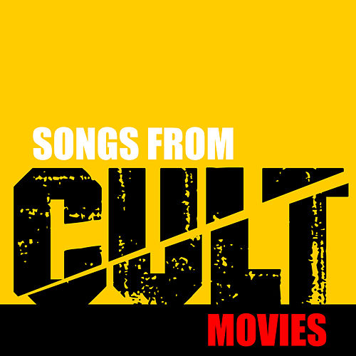 Songs from Cult Movies de Soundtrack Wonder Band