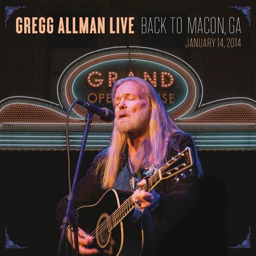 Gregg Allman Live: Back To Macon, GA by Gregg Allman