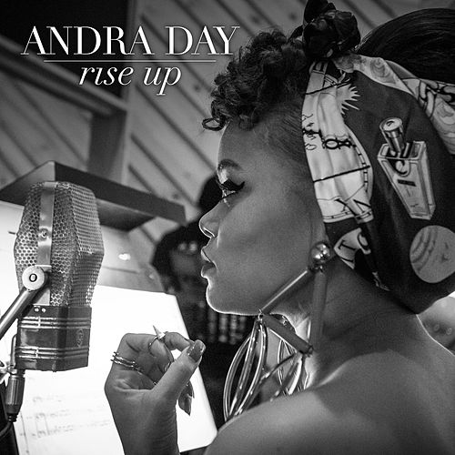 Rise Up von Andra Day