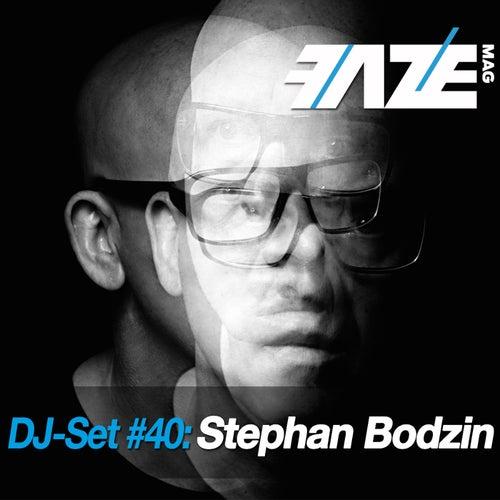Faze DJ Set #40: Stephan Bodzin de Various Artists
