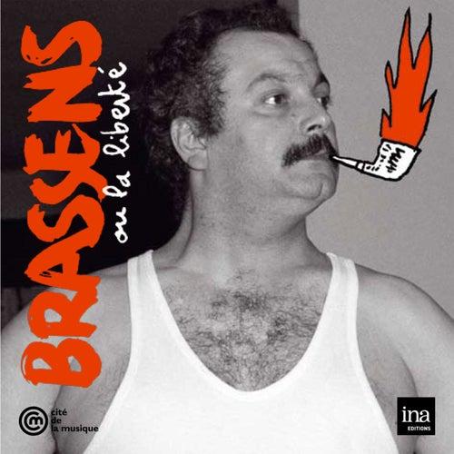 Brassens ou la liberté de Georges Brassens