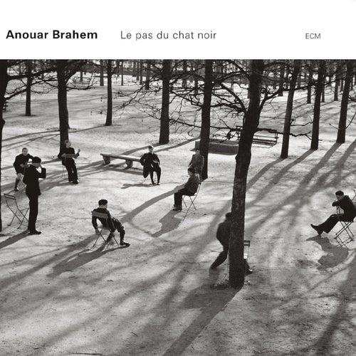 Le Pas Du Chat Noir von Anouar Brahem