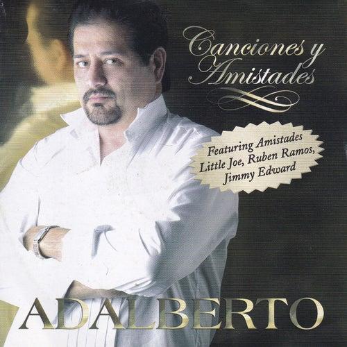 Canciones y Amistades de Adalberto E Adriano