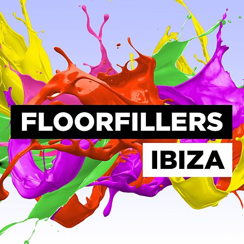 Floorfillers Ibiza by Various Artists