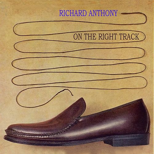 On The Right Track by Richard Anthony