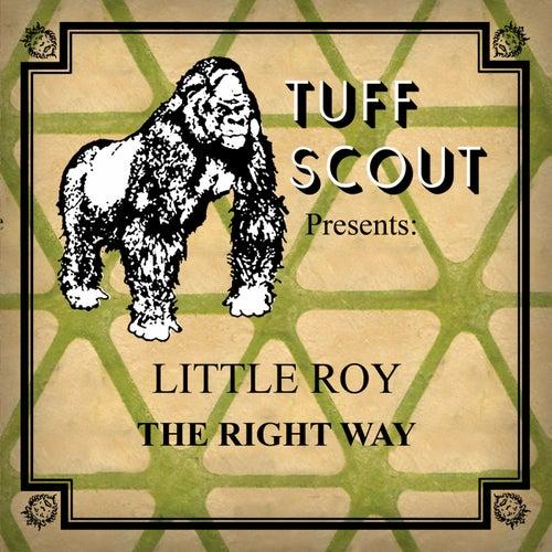 The Right Way de Little Roy