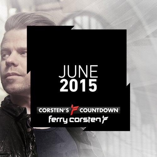 Ferry Corsten presents Corsten's Countdown June 2015 von Various Artists