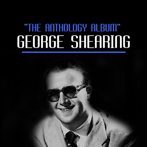 The Anthology Album van George Shearing