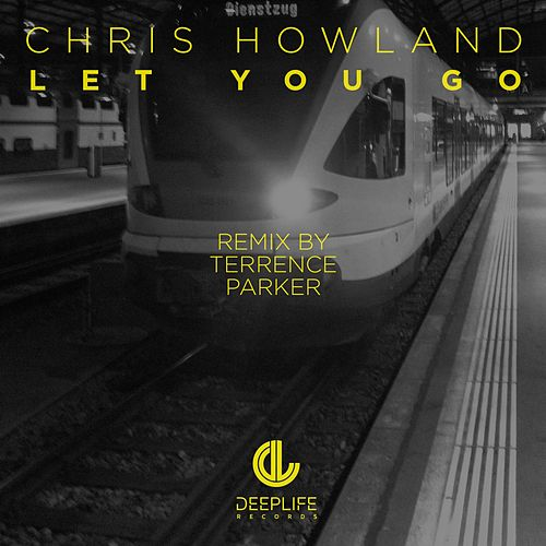 Let You Go de Chris Howland
