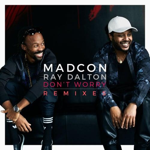 Don't Worry (feat. Ray Dalton) (Remixes) de Madcon