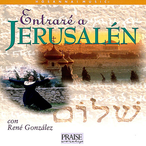 Entraré a Jerusalén de Various Artists