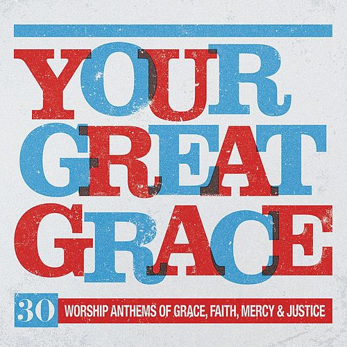 Your Great Grace von Elevation