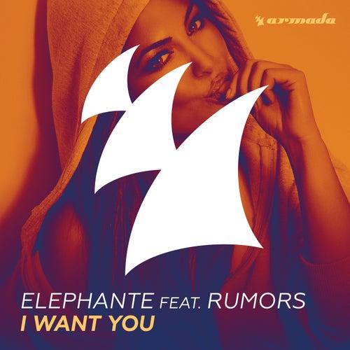I Want You by Elephante