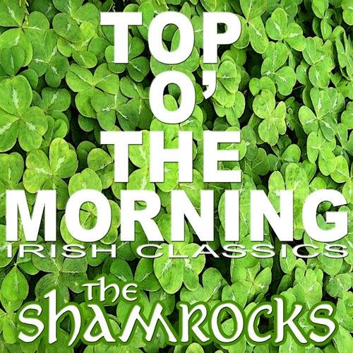 Top O' The Morning, Irish Classics de The Shamrocks