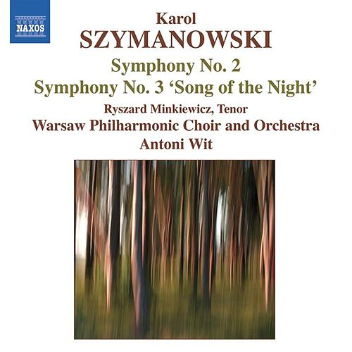 SZYMANOWSKI: Symphonies Nos. 2 and 3 (Wit) by Various Artists