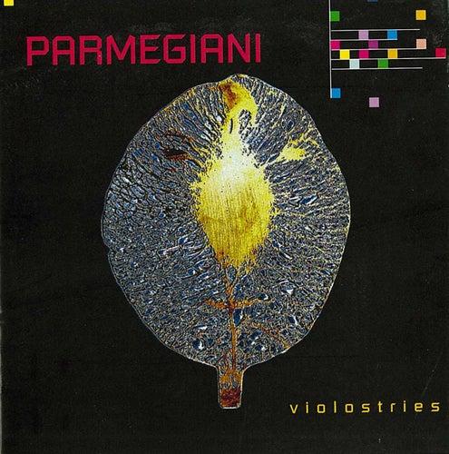 Violostries de Bernard Parmegiani