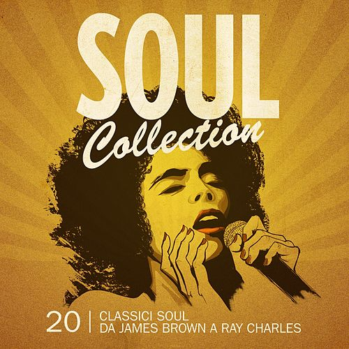 Soul Collection (20 Classici Soul) by Various Artists