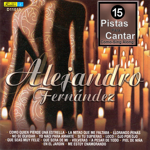15 Pistas para Cantar Como - Sing Along: Alejandro... von ...