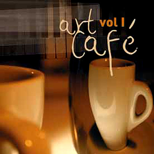 Art Cafe, Vol.1 by Various Artists
