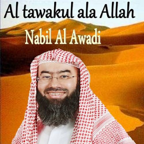 Al Tawakul Ala Allah (Quran) by Nabil Al Awadi