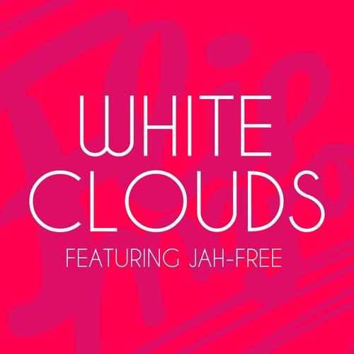 White Clouds (feat. Jah-Free) - Single de Flip Major