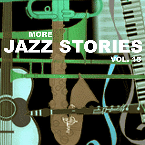 More Jazz Stories, Vol. 15 de Various Artists