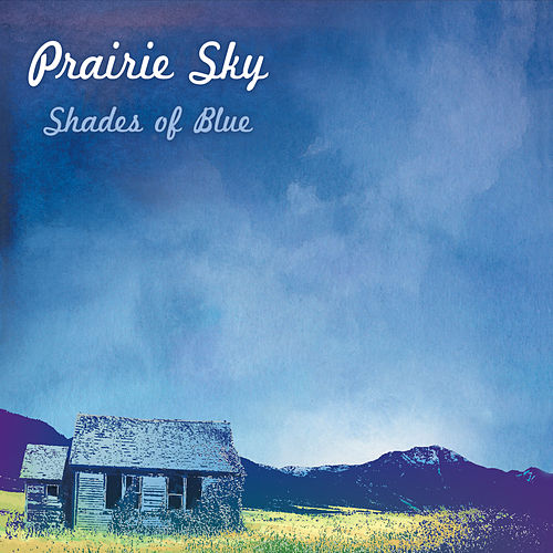 Shades of Blue by Prairie Sky