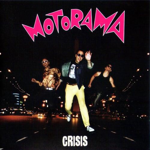 Crisis by Motorama