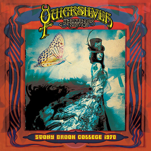 Stony Brook College, New York 1970 (Live) de Quicksilver Messenger Service
