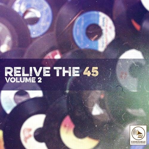 Relive the 45, Vol. 2 de Various Artists