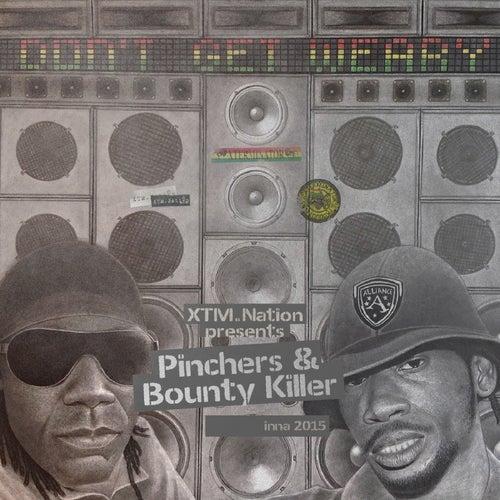 Don't Get Weary by Bounty Killer