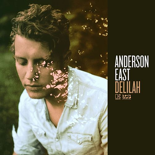 Delilah by Anderson East